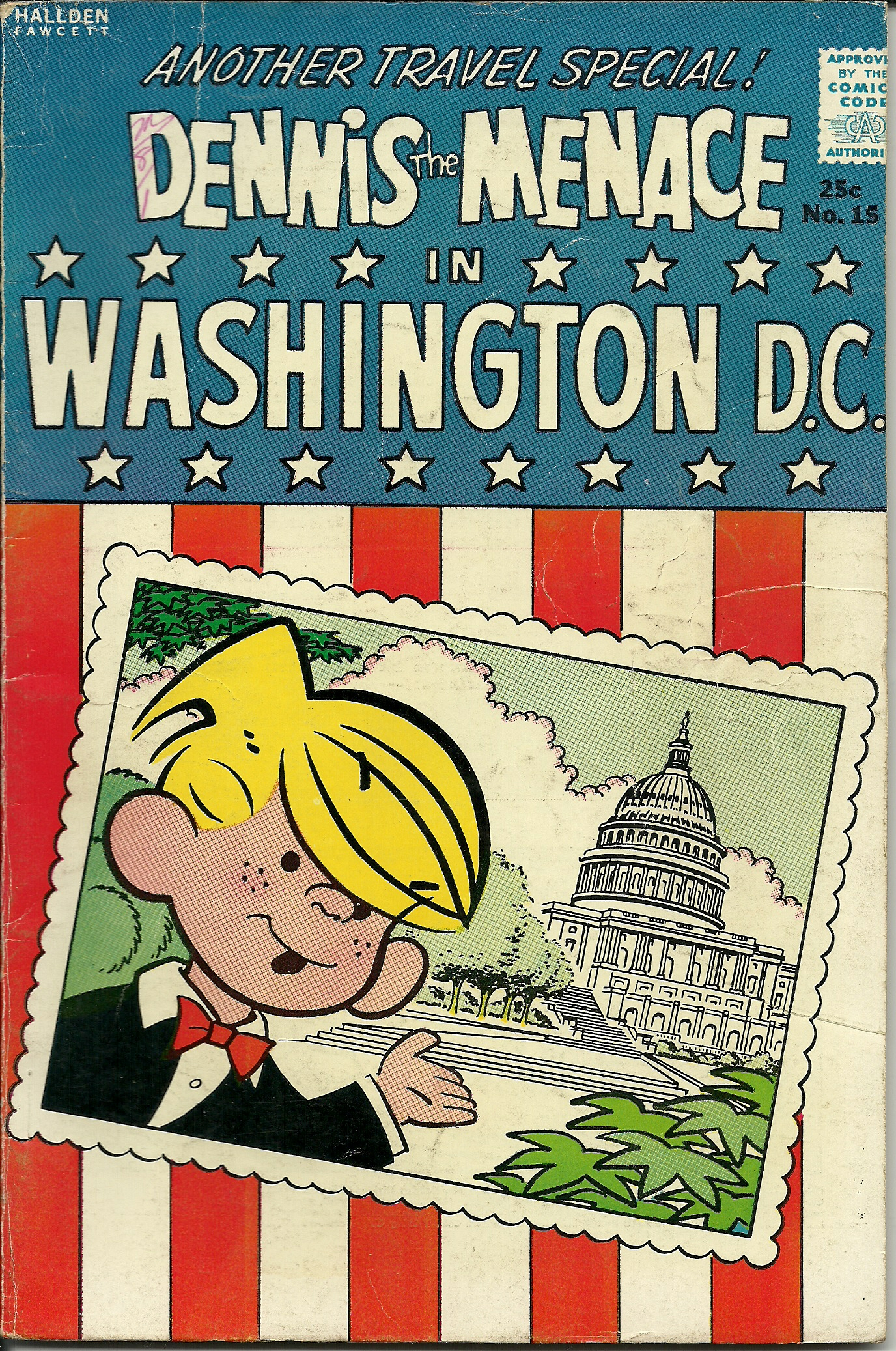 Dennis the Menace in Washington D.C.–No. 15–Summer 1963. In good ...